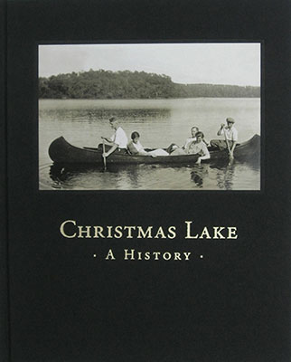 Christmas Lake: A History - cover